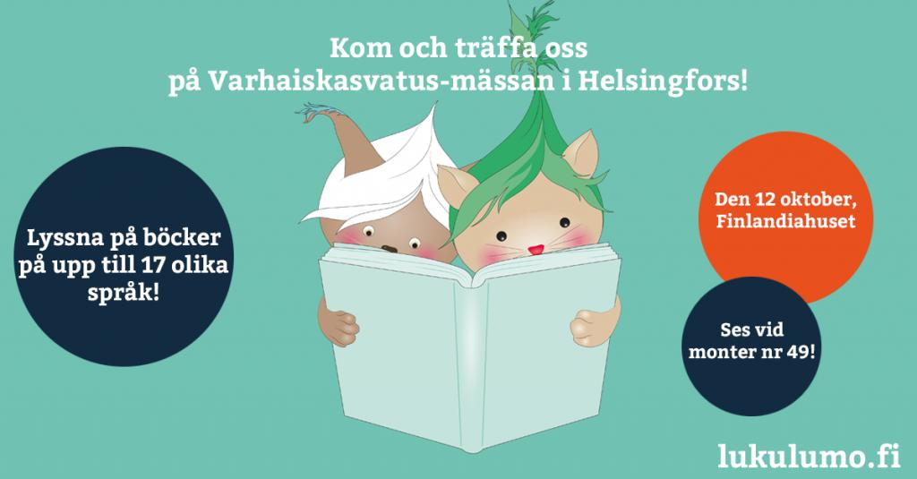 Lukulumo på Varhaiskasvatus-mässan i Helsingfors!