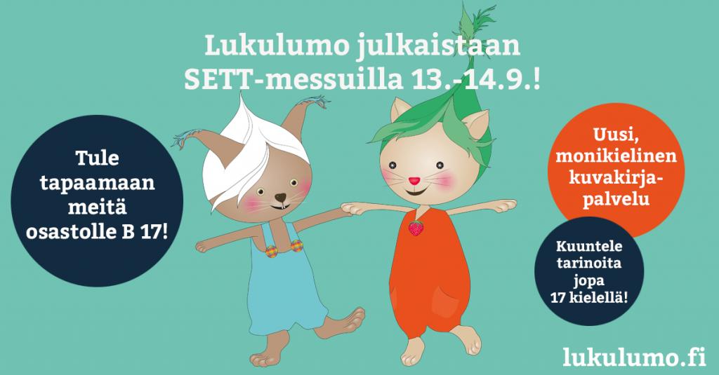 Kuvakirjapalvelu Lukulumo julkaistaan SETT-messuilla Helsingissä!