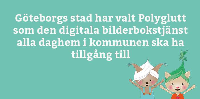 Göteborg valde Polyglutt - testa nu!
